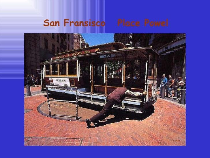 San Fransisco  Place Powel Yvette