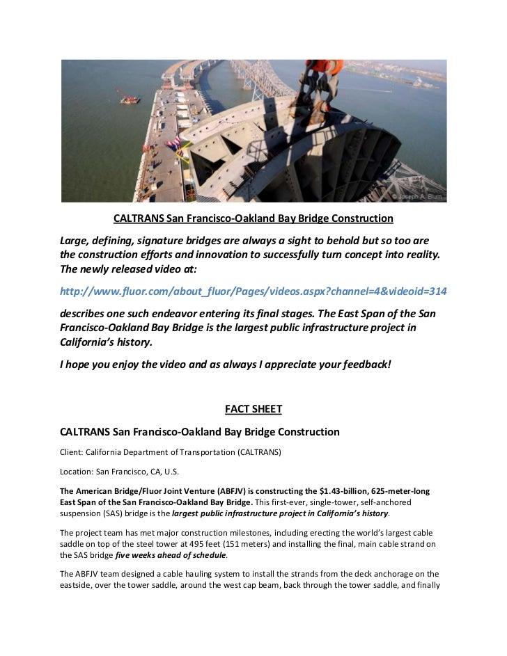 CALTRANS San Francisco-Oakland Bay Bridge ConstructionLarge, defining, signature bridges are always a sight to behold but ...