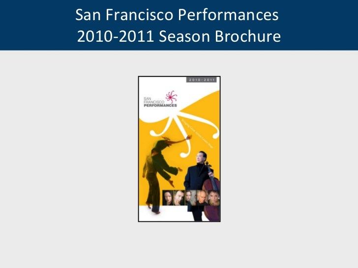 San Francisco Performances  2010-2011 Season Brochure