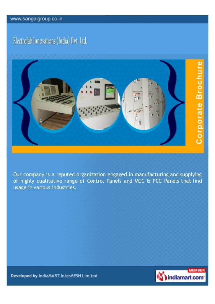 Our company is a reputed organization engaged in manufacturing and supplyingof highly qualitative range of Control Panels ...
