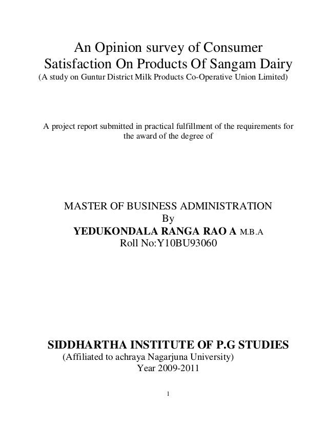 1 An Opinion survey of Consumer Satisfaction On Products Of Sangam Dairy (A study on Guntur District Milk Products Co-Oper...