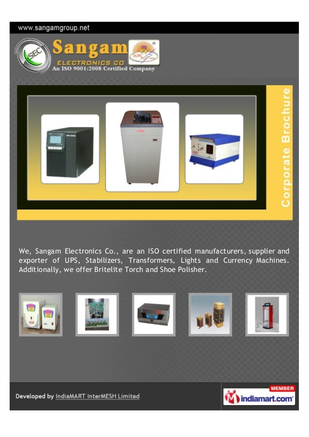 We, Sangam Electronics Co., are an ISO certified manufacturers, supplier andexporter of UPS, Stabilizers, Transformers, Li...