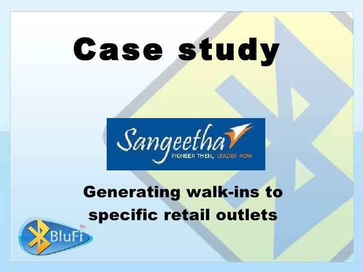 Case study    Generating walk-ins to specific retail outlets