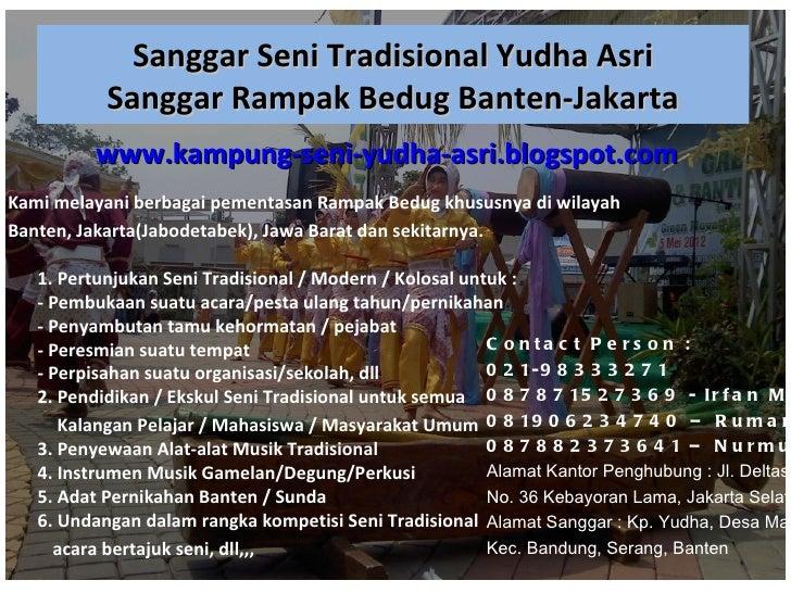 Sanggar Seni Tradisional Yudha Asri           Sanggar Rampak Bedug Banten-Jakarta          www.kampung-seni-yudha-asri.blo...
