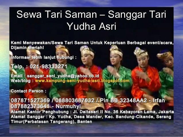 Sewa Tari Saman – Sanggar Tari            Yudha AsriKami Menyewakan/Sewa Tari Saman Untuk Keperluan Berbagai event/acara,D...
