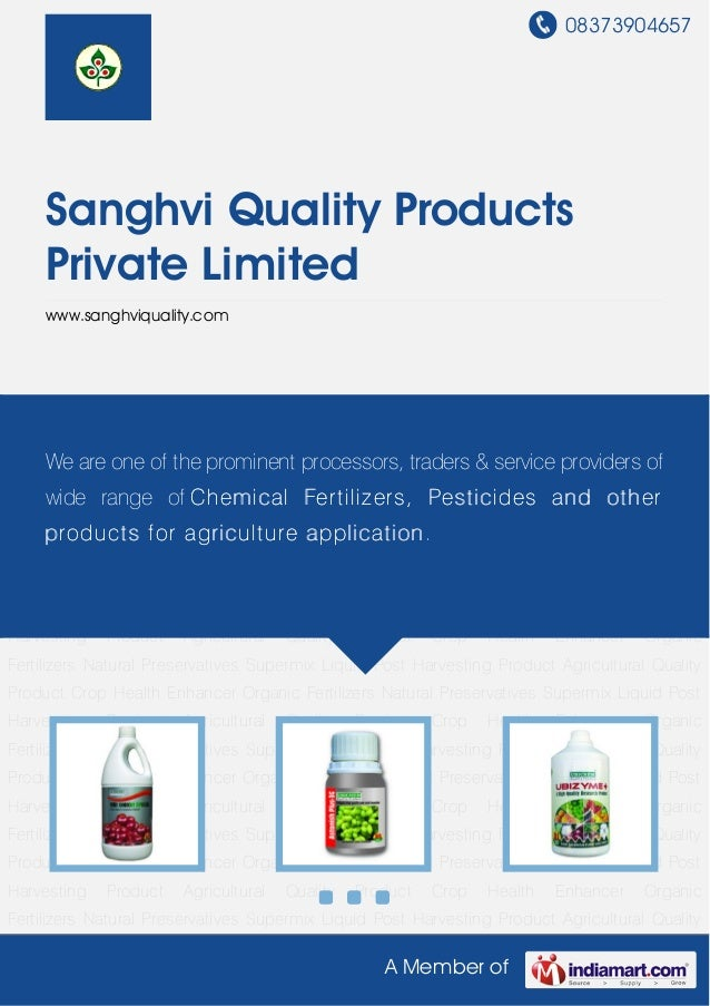 08373904657A Member ofSanghvi Quality ProductsPrivate Limitedwww.sanghviquality.comNatural Preservatives Supermix Liquid P...