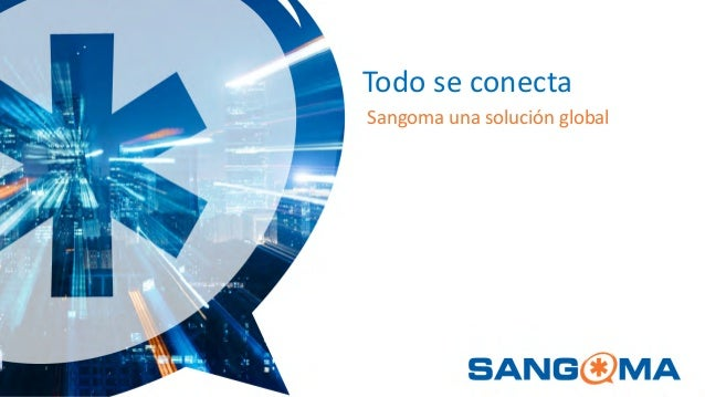 Sangoma presentacion-sns-8nov18
