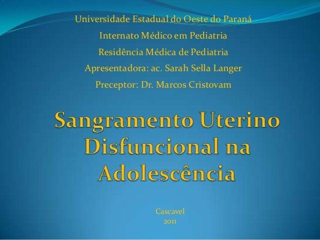 Universidade Estadual do Oeste do Paraná Internato Médico em Pediatria Residência Médica de Pediatria Apresentadora: ac. S...
