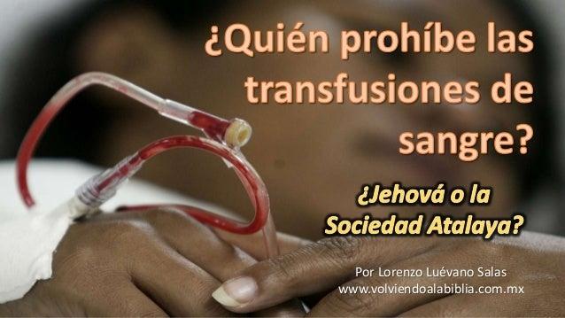 La sangre y Los Testigos de Jehova