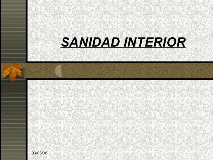 SANIDAD INTERIOR