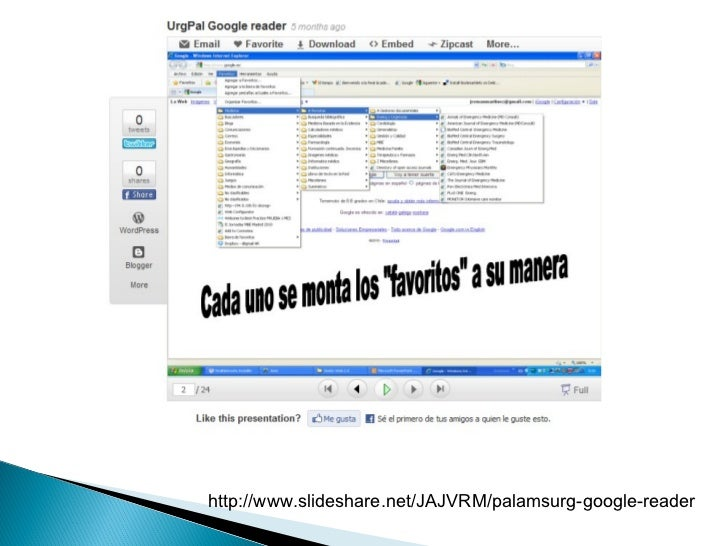 http://www.slideshare.net/JAJVRM/palamsurg-google-reader