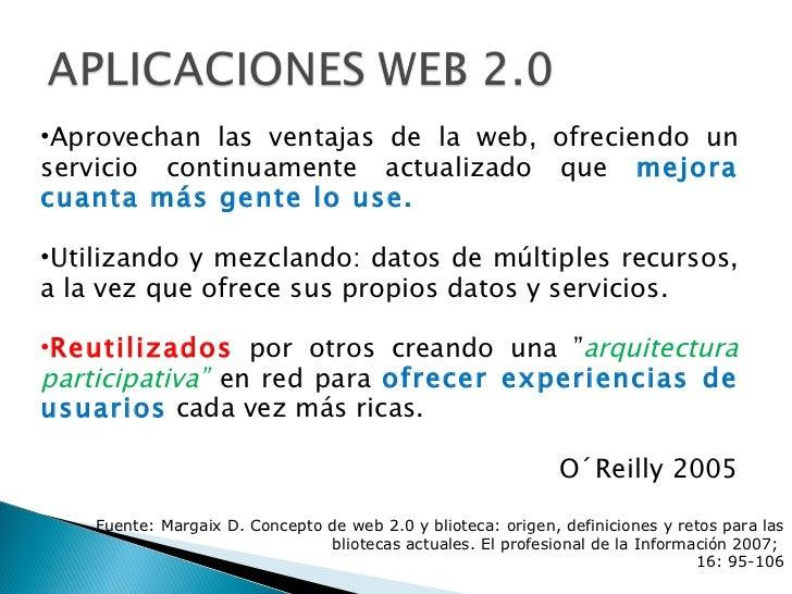 <ul><li>Aprovechan las ventajas de la web, ofreciendo un servicio continuamente actualizado que  mejora cuanta más gente l...