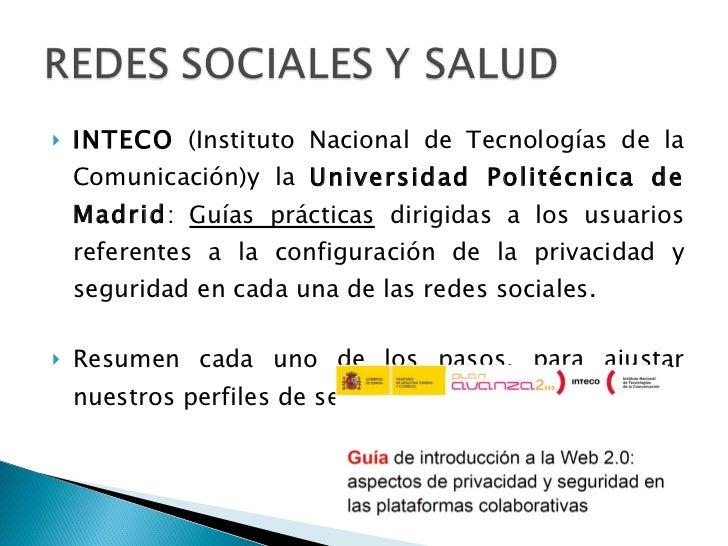 <ul><li>INTECO  (Instituto Nacional de Tecnologías de la Comunicación)y la  Universidad Politécnica de Madrid :  Guías prá...