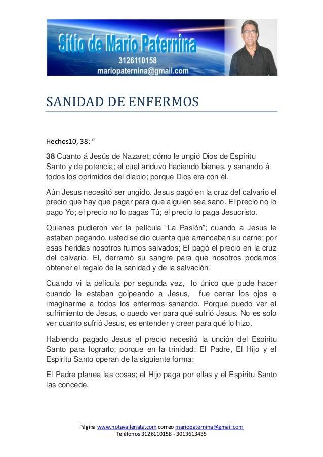 Página www.notavallenata.com correo mariopaternina@gmail.comTeléfonos 3126110158 - 3013613435SANIDAD DE ENFERMOSHechos10, ...