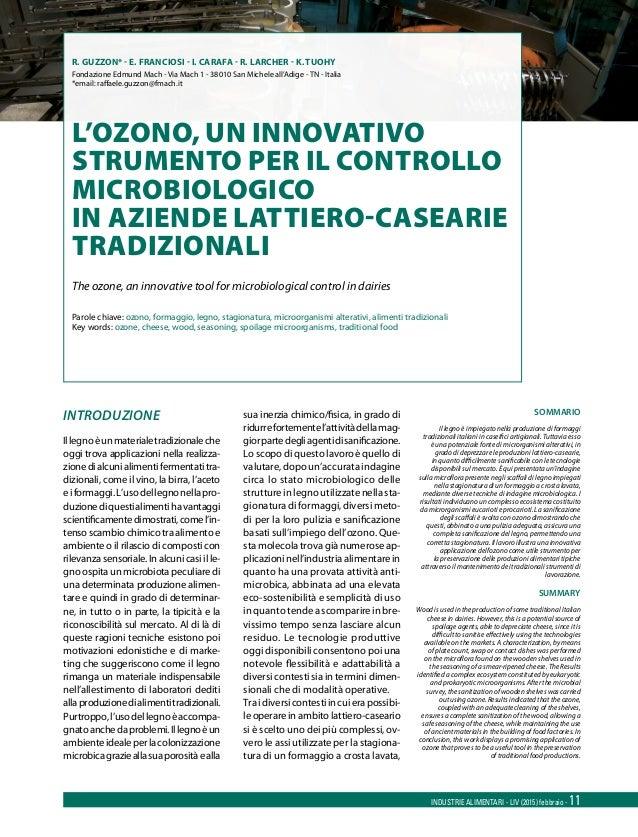 Industrie Alimentari - LIV (2015) febbraio - 11 SOMMARIO Il legno è impiegato nella produzione di formaggi tradizionali it...