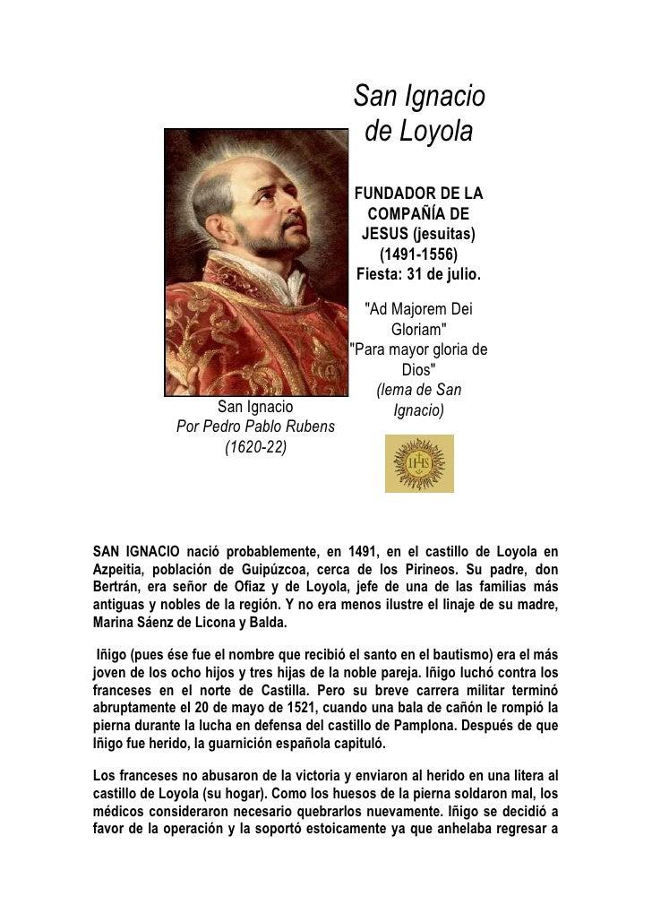San Ignacio                                              de Loyola                                             FUNDADOR DE...