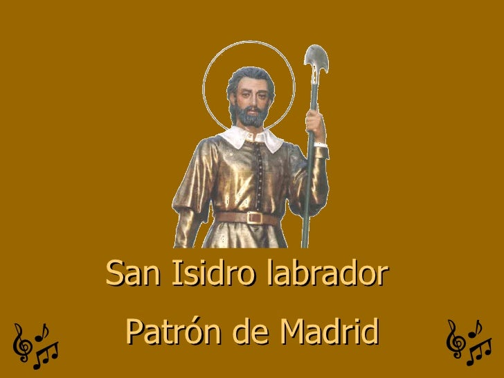 San Isidro labrador  Patrón de Madrid