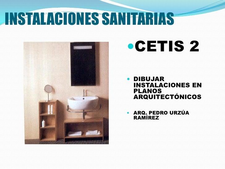 INSTALACIONES SANITARIAS                 CETIS 2                  DIBUJAR                  INSTALACIONES EN             ...