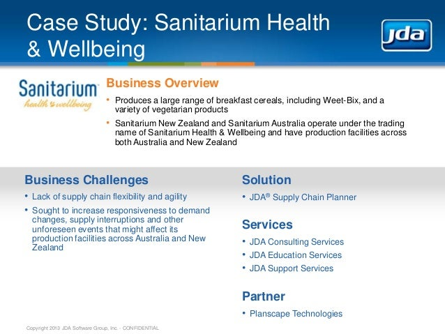 Case Study: Sanitarium Health & Wellbeing Business Overview • Produces a large range of breakfast cereals, including Weet-...