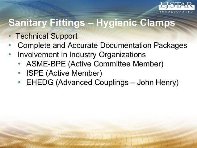 Sanitary Fittings – Hygienic Clamps  • Technical Support  • Complete and Accurate Documentation Packages  • Involvement in...