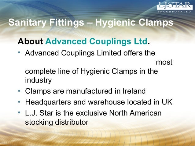 Sanitary Fittings – Hygienic Clamps  About Advanced Couplings Ltd.  • Advanced Couplings Limited offers the  most  complet...