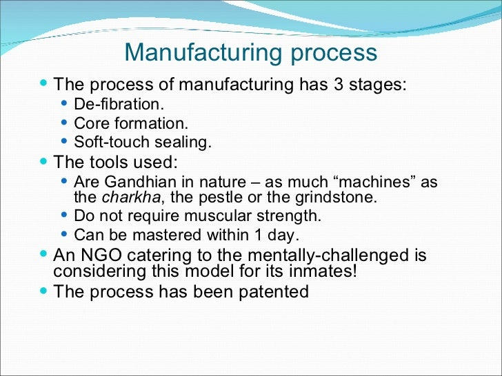manufacturing process the process of