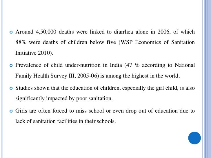    Another impact of poor sanitation and the resultant illnesses is the    loss of productivity of the family members   ...