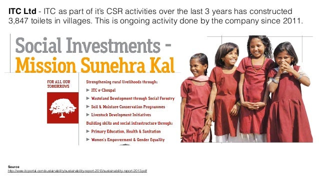 csr activities of itc Manager csr at itc limited location: pune, maharashtra, india  control and  monitoring support global reporting initiatives and sustainability reporting.