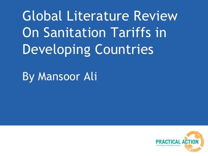Global Literature ReviewOn Sanitation Tariffs inDeveloping CountriesBy Mansoor Ali