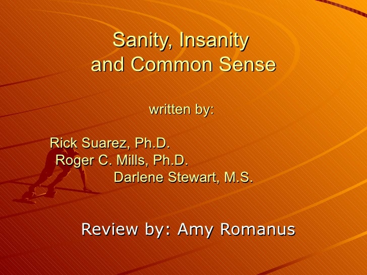 "sanity or insanity that is the The ""definition of insanity"" quote first appeared in 1981, in a document published by narcotics anonymous it was a sort of guide book for addicts who trying to overcome their disease, and it warned its readers that, ""insanity is repeating the same mistakes and expecting different results."