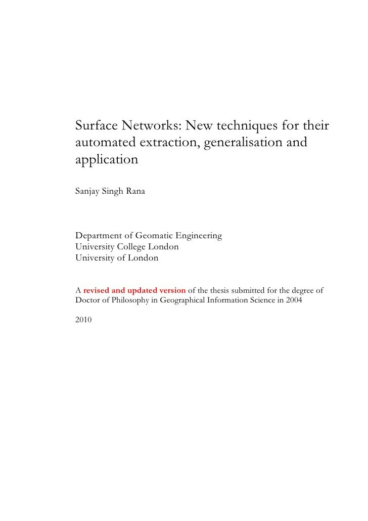 Surface Networks: New techniques for their automated extraction, generalisation and application  Sanjay Singh Rana    Depa...