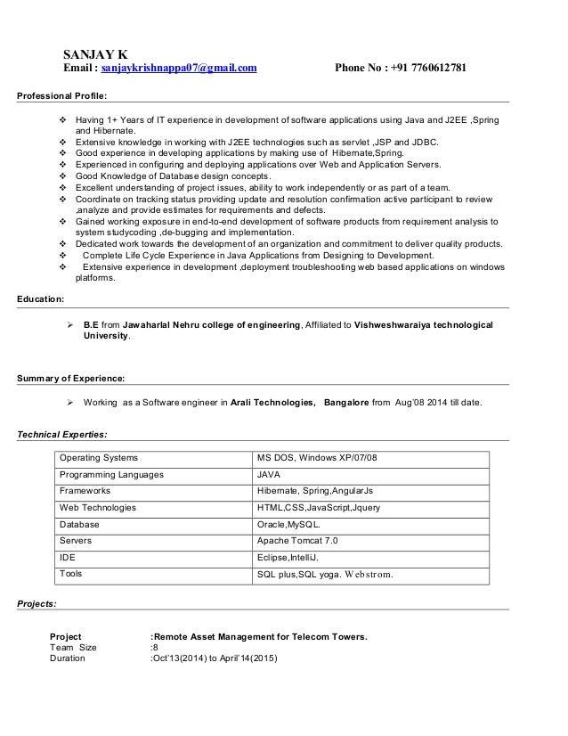 SANJAY K Email : sanjaykrishnappa07@gmail.com Phone No : +91 7760612781 Professional Profile:  Having 1+ Years of IT expe...