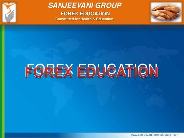 Sanjeevani forex Education India 9766335115 Slide 2