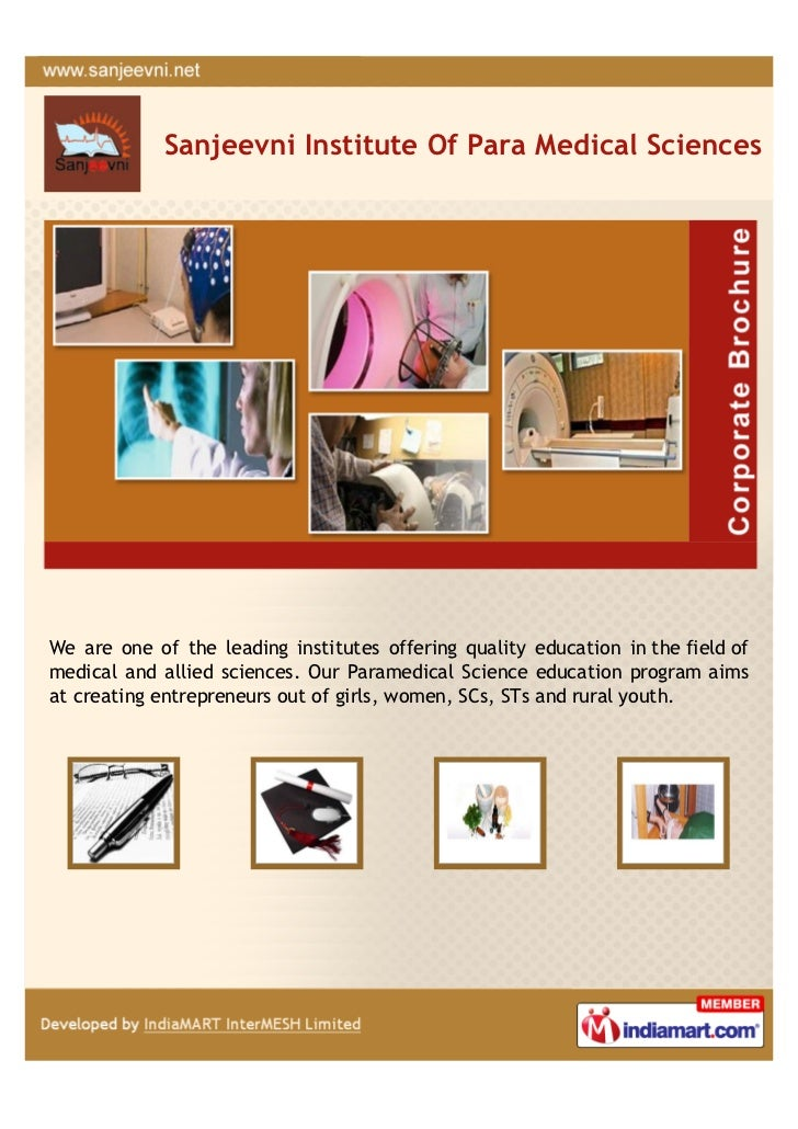 Sanjeevni Institute Of Para Medical SciencesWe are one of the leading institutes offering quality education in the field o...