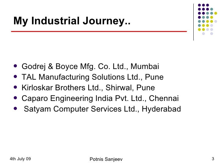 project reports on godrej and boyce mfg co ltd For godrej & boyce, the holding company of the godrej group with 15 diverse business divisions offering consumer, office, and industrial products and services, the project is part of its disruptive innovation strategy.