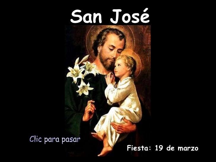 San José Fiesta: 19 de marzo Clic para pasar