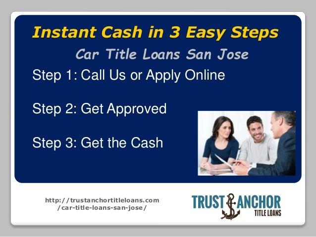 Trust Anchor Title Loans in San Jose CA Slide 2