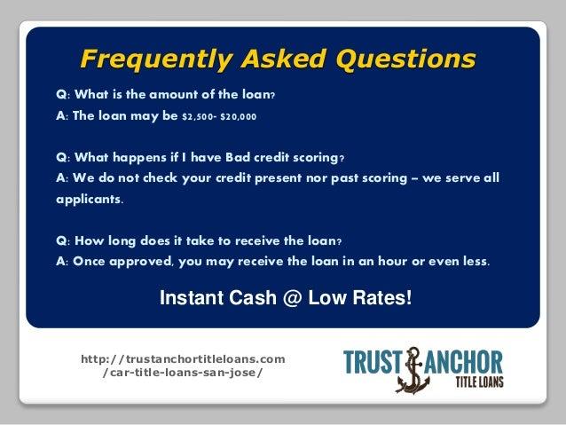 Trust Anchor Title Loans in San Jose CA Slide 3