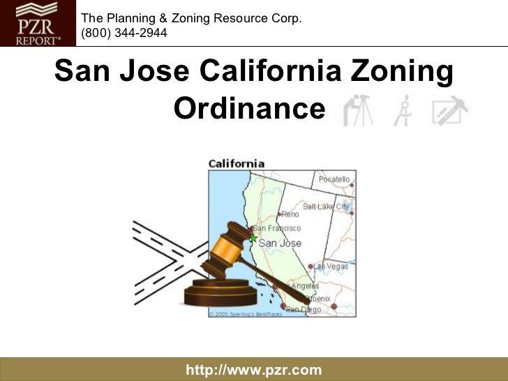 San Jose California Zoning Ordinance  http://www.pzr.com The Planning & Zoning Resource Corp. (800) 344-2944