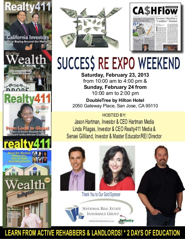 SUCCES$ RE EXPO WEEKEND                                                Saturday, February 23, 2013                        ...