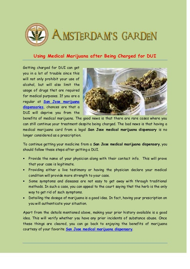 Using Medical Marijuana after Being Charged for DUI Getting charged for DUI can get you in a lot of trouble since this wil...