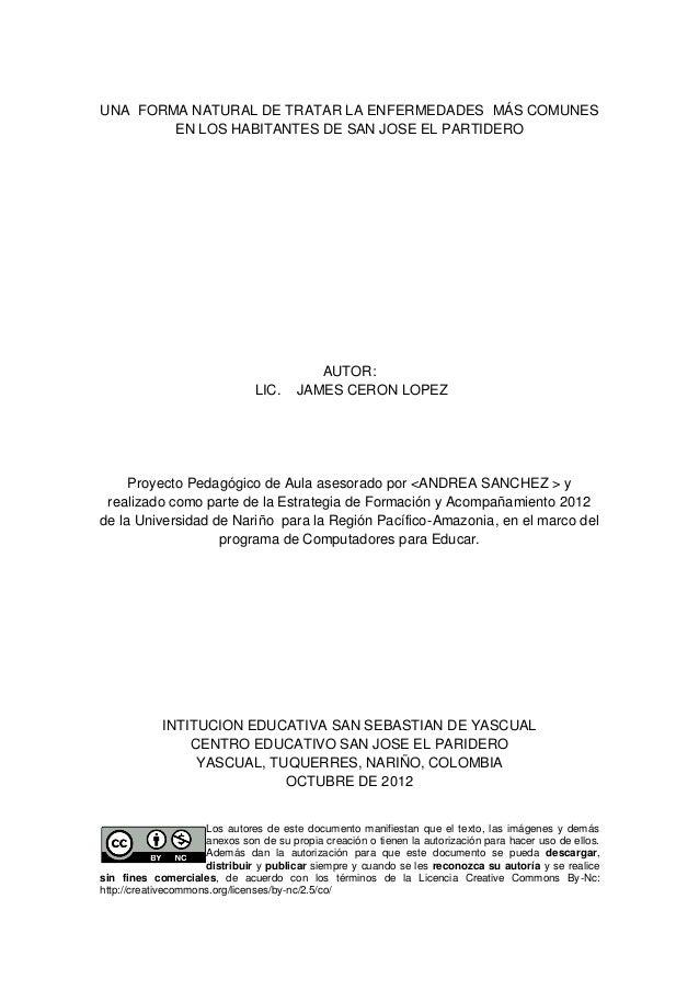 UNA FORMA NATURAL DE TRATAR LA ENFERMEDADES MÁS COMUNES        EN LOS HABITANTES DE SAN JOSE EL PARTIDERO                 ...