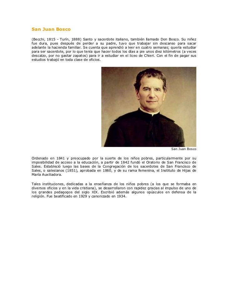 San Juan Bosco<br />(Becchi, 1815 - Turín, 1888) Santo y sacerdote italiano, también llamado Don Bosco. Su niñez fue dura,...