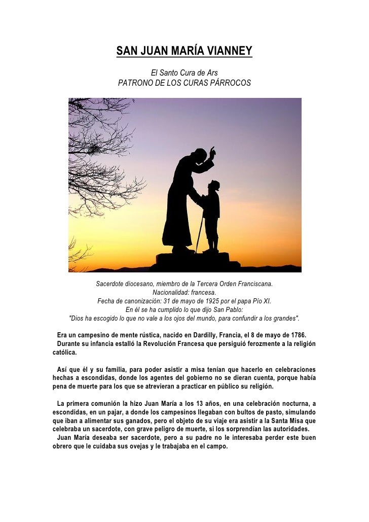 SAN JUAN MARÍA VIANNEY                               El Santo Cura de Ars                        PATRONO DE LOS CURAS PÁRR...