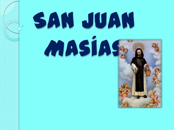 San Juan Masías <br />