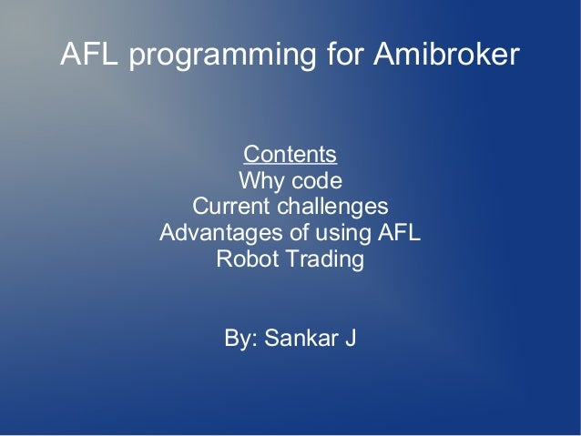 Coding in Amibroker AFL: Why and How