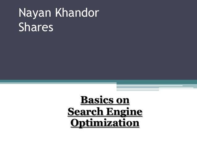 Nayan Khandor Shares Basics on Search Engine Optimization