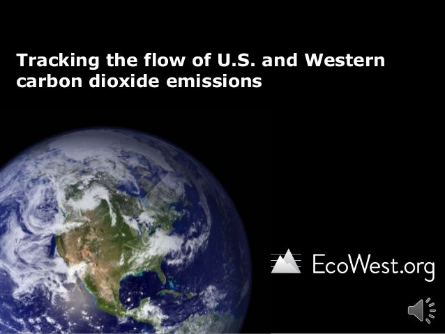 Tracking the flow of U.S. and Westerncarbon dioxide emissions