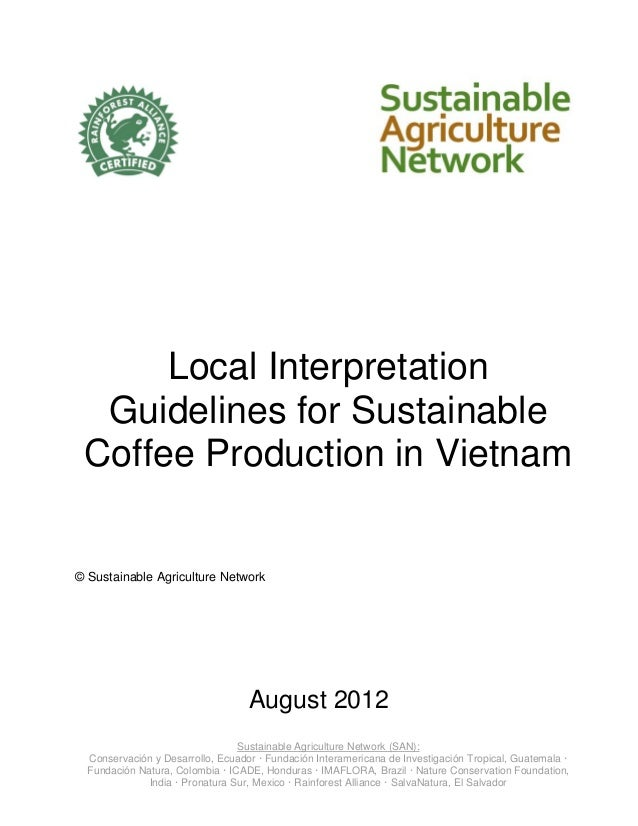 Local Interpretation  Guidelines for Sustainable Coffee Production in Vietnam© Sustainable Agriculture Network            ...