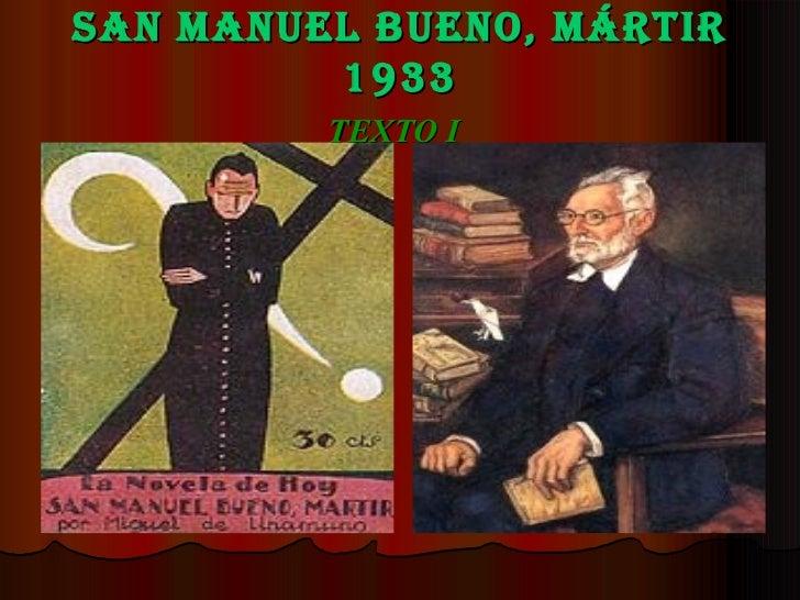 San Manuel Bueno, Mártir 1933 TEXTO I
